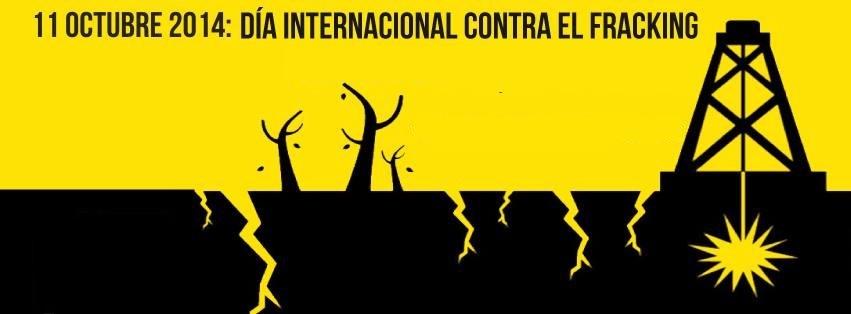 20141011002240-11-octubre-2014-dia-internacional-contra-el-fracking.jpg